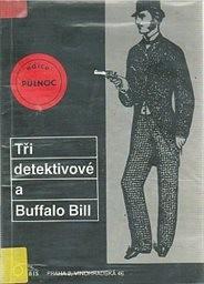 Tři detektivové a Buffalo Bill