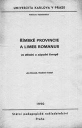 Římské provincie a limes romanus ve střední a západní Evropě