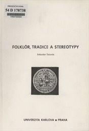 Folklór, tradice a stereotypy
