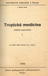 Tropická medicína                         (Díl 1,)