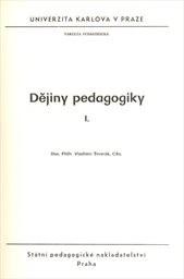 Dějiny pedagogiky                         ([Část] 1)