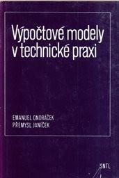 Výpočtové modely v technické praxi.