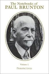 The Notebooks of Paul Brunton                         (Vol. 1)
