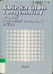Sbírka úloh z matematiky pro SOŠ a studijní obory SOU                         (Část 2)