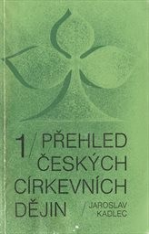 Přehled českých církevních dějin 1