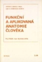 Funkční a aplikovaná anatomie člověka                         (2)