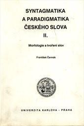 Syntagmatika a paradigmatika českého slo