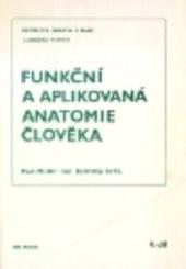 Funkční a aplikovaná anatomie člověka                         (4)