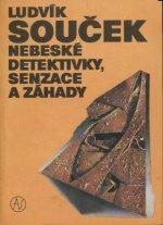 Nebeské detektivky, senzace a záhady