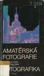 Amatérská fotografie a fotografika