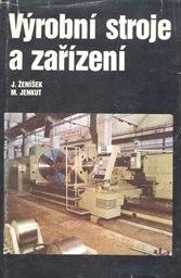 Výrobní stroje a zařízení