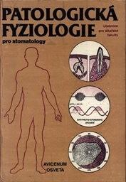 Patologická fyziologie pro stomatology