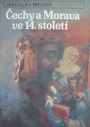 Čechy a Morava ve 14. století