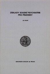 Základy soudní psychiatrie pro právníky