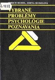 Vybrané problémy psychológie poznávania