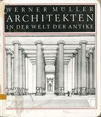 Architekten in der Welt der Antike.