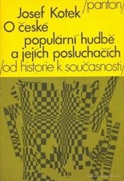 O české populární hudbě a jejích posluch