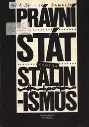 Právní stát kontra stalinismus