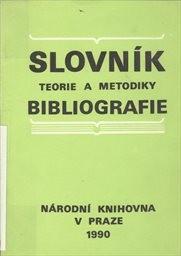 Slovník teorie a metodiky bibliografie