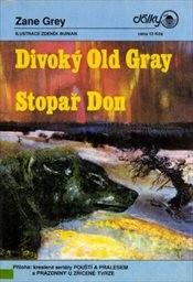 Divoký Old Gray; Stopař Don