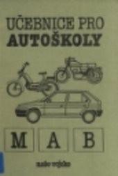 Učebnice pro autoškoly - M, A, B