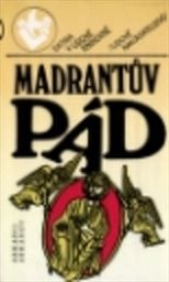 Madrantův pád aneb Rukopisy se nevracejí