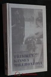 3x Kinsey Millhoneová