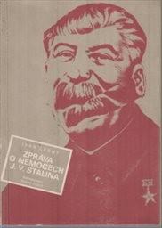 Zpráva o nemocech J. V. Stalina