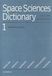 Space Sciences Dictionary                         ([Vol.] 1)