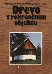 Dřevo v rekreačním objektu