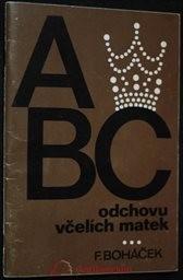 ABC odchovu včelích matek