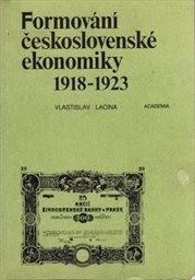 Formování československé ekonomiky 1918-1923
