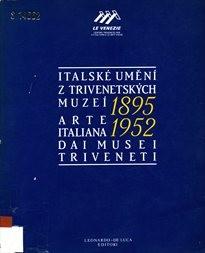 Italské umění 1895-1952 z Trivenetských muzeí