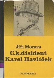 C.k. disident Karel Havlíček