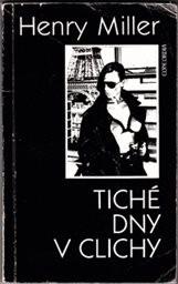 Tiché dny v Clichy