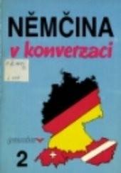 Němčina v konverzaci 2