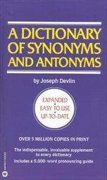 A Dictionary of Synonyms and Antonyms.