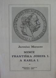 Mince Františka Josefa I. a Karla I.