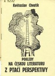 Pohledy na českou literaturu z ptačí perspektivy