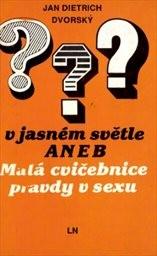 Pyj v jasném světle aneb Malá cvičebnice pravdy o sexu