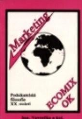 Marketing - podnikatelská filosofie 20.