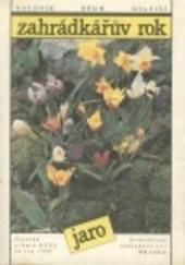 Zahrádkářův rok - jaro                         ([Díl 1])