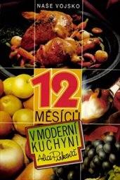 12 měsíců v moderní kuchyni