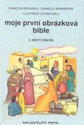 Moje první obrázková bible                         ([Díl] 2,)