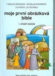 Moje první obrázková bible                         ([Díl] 1,)