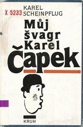 Můj švagr Karel Čapek