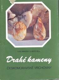 Drahé kameny Českomoravské vrchoviny