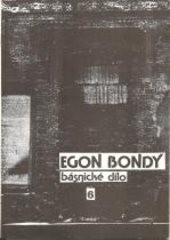 Deník dívky, která hledá Egona Bondyho
