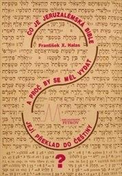 Co je Jeruzalémská bible a proč by se měl vydat její překlad do češtiny