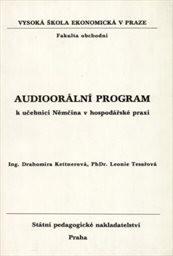 Audioorální program k učebnici Němčina v hospodářské praxi